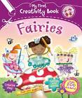 My First Creativity Book - Fairies by Fiona Munro (Paperback, 2012)