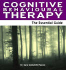 Cognitive Behavioural Therapy: The Essential Guide by Dr. Sarah Pascoe (Paperback, 2012)