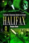 Foul Deeds and Suspicious Deaths in and Around Halifax by Stephen Wade (Paperback, 2004)