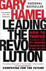 Leading the Revolution by Gary Hamel (Hardback, 2002)
