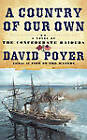 A Country of Our Own: A Novel of the Confederate Raiders by David Poyer (Paperback, 2005)