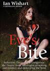Eves Bite by Ian Wishart (Paperback, 2007)