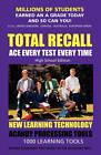 Total Recall: Ace Every Test Every Time (High School Edition) Millions of Students Earned an a Grade and So Can You! by Tree of Knowledge Press (Paperback / softback, 2010)