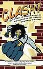Clash!: Superheroic Yet Sensible Strategies for Teaching the New Literacies Despite the Status Quo by Information Age Publishing (Hardback, 2011)