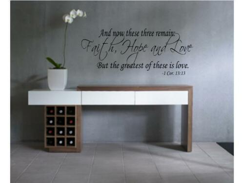 """AND NOW THESE FAITH HOPE LOVE Vinyl Wall Decal Quote Saying Lettering Words 36/"""""""