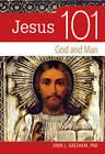 Jesus 101: God and Man by John Gresham (Paperback / softback, 2010)