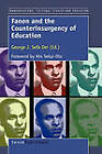 Fanon and the Counterinsurgency of Education by Sense Publishers (Hardback, 2010)
