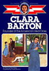 Clara Barton, Founder of the American Red Cross by Augusta Stevenson (Paperback, 1986)