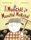 Muncha! Muncha! Muncha! by Candace Fleming (Other book format, 2002)