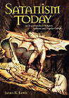 Satanism Today: An Encyclopedia of Religion, Folklore, and Popular Culture by Professor James R. Lewis (Hardback, 2001)