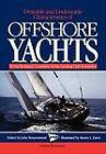 Desirable and Undesirable Characteristics of Offshore Yachts by John Rousmaniere, Technical Committee of the Cruising Club of America (Paperback, 2009)