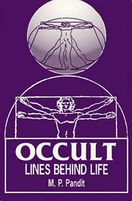 NEW Occult Lines Behind Life by Sri M.P. Pandit
