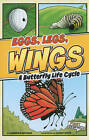 Eggs, Legs, Wings: A Butterfly Life Cycle by Shannon Knudsen (Paperback, 2011)