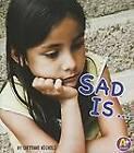 Sad is... by Laura Purdie Salas (Paperback, 2012)