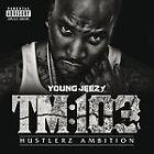 Young Jeezy - TM (03 Hustlerz Ambition/Parental Advisory, 2011)