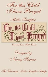 For-this-Child-I-have-Prayed-motto-sampler-counted-cross-stitch-chart