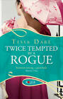 Twice Tempted by a Rogue: A Rouge Regency Romance by Tessa Dare (Paperback, 2012)