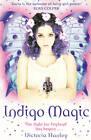 Indigo Magic by Victoria Hanley (Paperback, 2012)