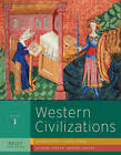 Western Civilizations: Their History and Their Culture: v. 1 by Judith Coffin, Robert Stacey, Carol Symes, Joshua Cole (Paperback, 2012)