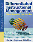 Differentiated Instructional Management: A Multimedia Kit for Professional Development by Rita S. King, Carolyn M. Chapman (Mixed media product, 2008)
