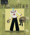 For My Daughter by Ariel Books (Paperback, 2004)