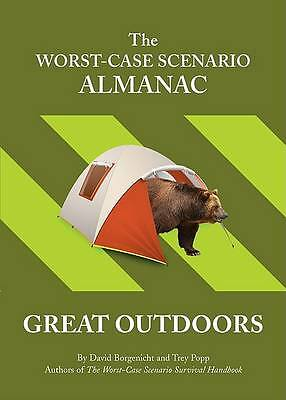 The Worst Case Scenario Almanac: The Great Outdoors