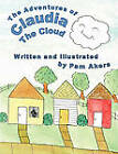 The Adventures of Claudia the Cloud by Pam Akers (Paperback / softback, 2011)