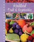 Knitted Fruit & Vegetables by Susie Johns (Hardback, 2012)