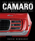 The Complete Book of Camaro: Every Model Since 1967 by David Newhardt (Hardback, 2011)