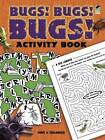 Bugs! Bugs! Bugs! Activity Book by Tony Tallarico (Paperback, 2012)