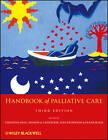 Handbook of Palliative Care by Christina Faull, Fraser Black, Alex Nicholson, Sharon de Castecker (Paperback, 2012)