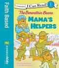 The Berenstain Bears: Mama's Helpers by Jan Berenstain, Mike Berenstain (Paperback, 2011)