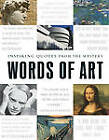Words of Art: Inspiring Quotes from the Masters by Adams Media (Hardback, 2013)