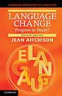Language Change: Progress or Decay? by Jean Aitchison (Hardback, 2012)