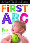 My First Touch and Trace: First ABC by Little Tiger Press (Novelty book, 2013)