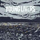 Young Livers - Of Misery and Toil (2010)