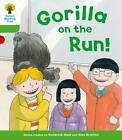 Oxford Reading Tree: Level 2 More A Decode and Develop Gorilla on the Run! by Roderick Hunt, Paul Shipton (Paperback, 2012)