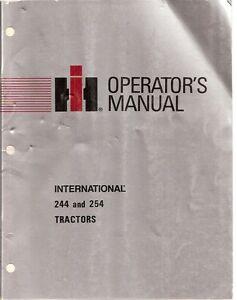 International 244 and 254 Tractor Operator's Manual | eBay
