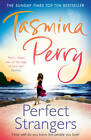 Perfect Strangers by Tasmina Perry (Paperback, 2012)