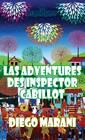 Las Adventures Des Inspector Cabillot by Diego Marani (Paperback, 2012)