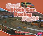 Cool Stock Car Racing Facts by Eric Braun (Paperback, 2011)