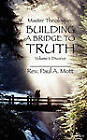 Master Theologian: Building a Bridge to Truth: Volume 1 Divorce by Rev Paul a Mott (Paperback / softback, 2010)