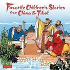 Favorite Children's Stories from China and Tibet by Koon-chiu Lo, Lotta Carswell Hume (Hardback, 2004)