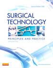 Surgical Technology: Principles and Practice by Joanna Kotcher Fuller (Hardback, 2012)