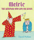 Melric the Magician Who Lost His Magic by David McKee (Paperback, 2013)
