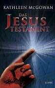 Das Jesus-Testament von Kathleen McGowan (2009, Gebunden)