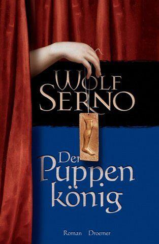 Wolf Serno: Der Puppenkönig (Gebundene Ausgabe)