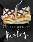 Pastry by Richard Bertinet (Hardback, 2012)