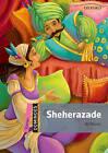 Dominoes: Starter: Sheherazade by Oxford University Press (Paperback, 2011)