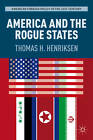 America and the Rogue States by Thomas H. Henriksen (Paperback, 2012)